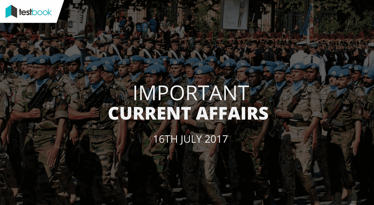 Important Current Affairs 16th July 2017 with PDF