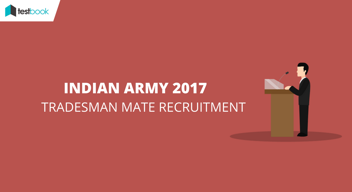 Indian Army Recruitment - Tradesman Mate 2017