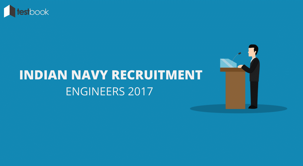 Indian Navy Recruitment for Engineers 2017