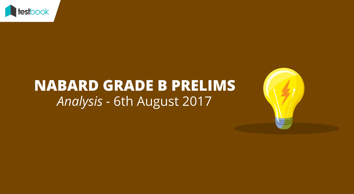NABARD Grade B Prelims Analysis - 6th August 2017 (All Slots)