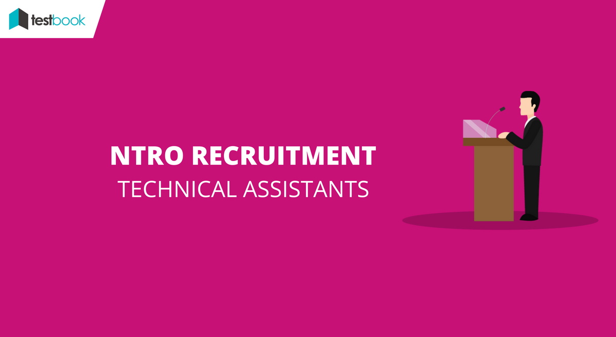 National Technical Research Organisation Recruitment - Technical Assistants