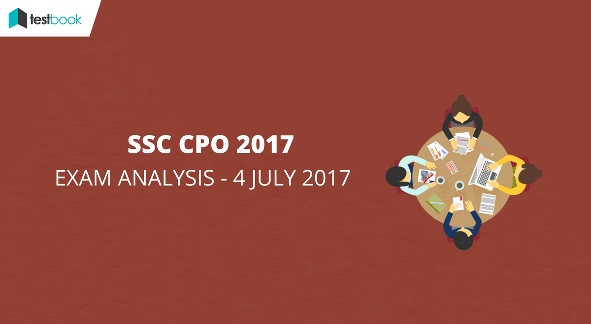 SSC CPO Analysis 4th July 2017