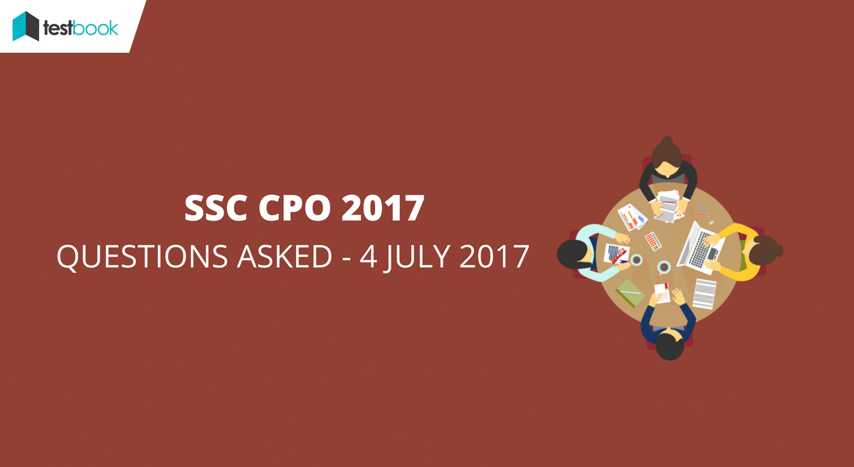 SSC CPO Questions Asked 4th July 2017