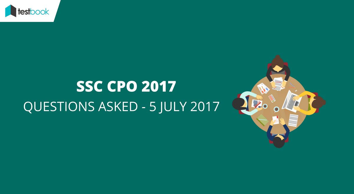SSC CPO Questions Asked 5th July 2017