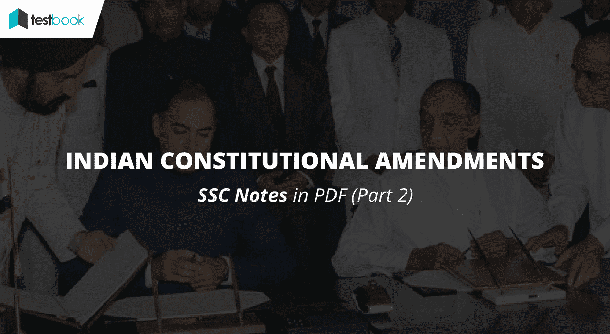 Indian Constitutional Amendments part 2