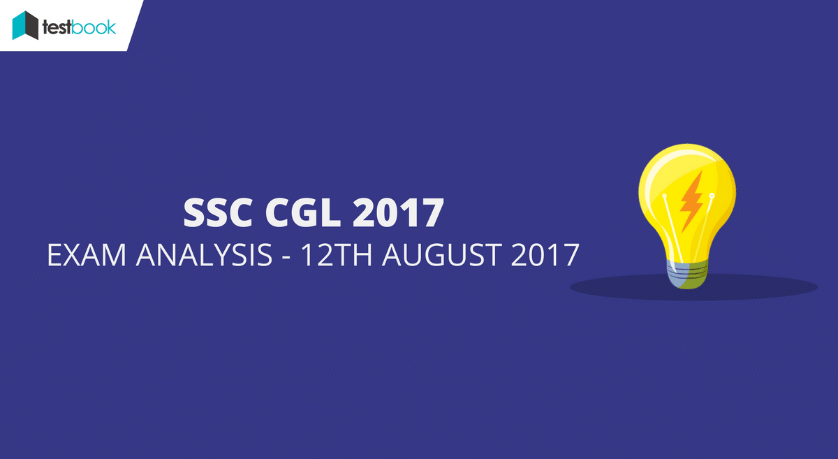 ssc cgl analysis 12th august 2017