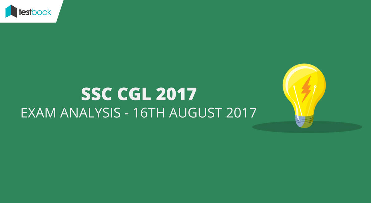 ssc cgl analysis 16th august 2017