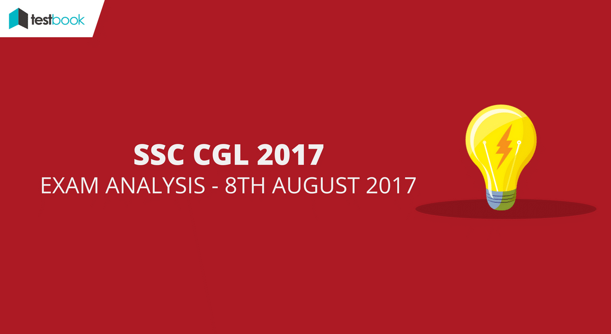 SSC CGL Analysis 8th August 2017