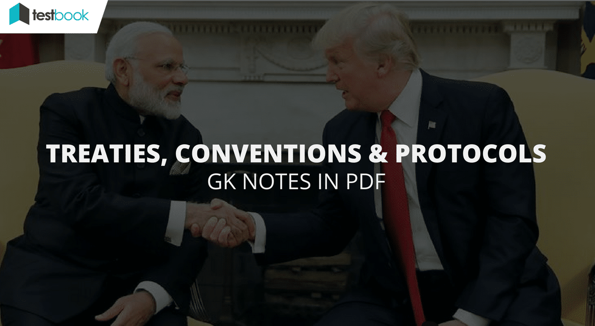 Treaties, Conventions and Protocols
