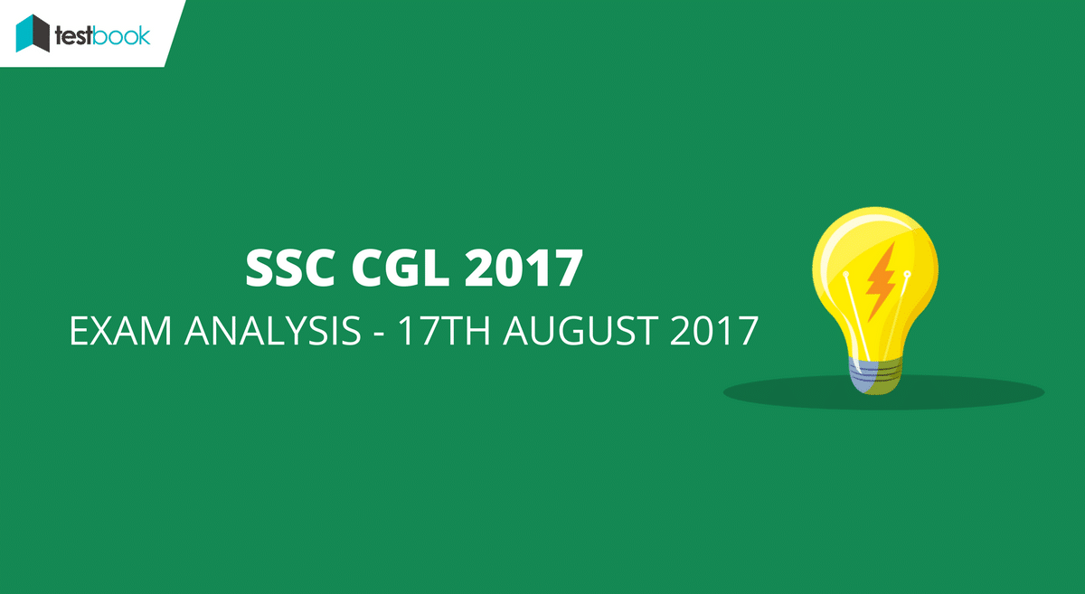 SSC CGL Analysis 17th August 2017 Tier I Exam (All Slots)