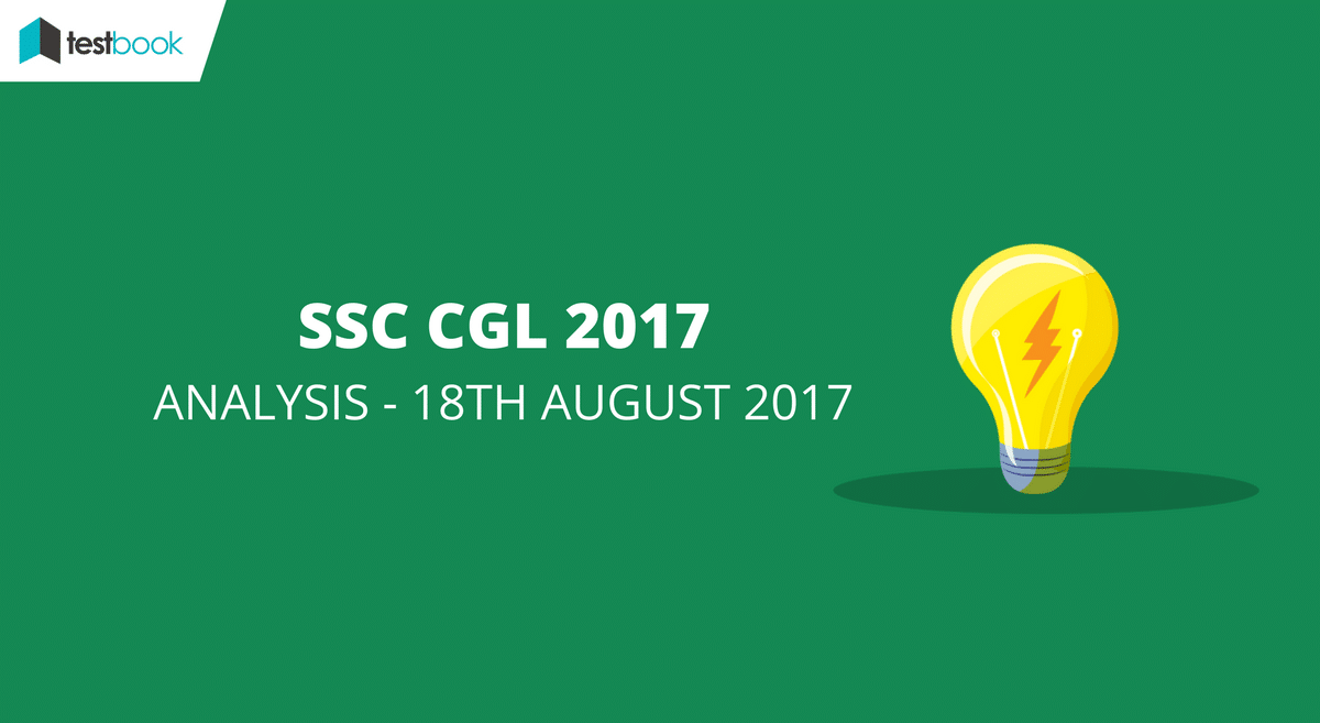 SSC CGL Analysis 18th August 2017 Tier I Exam (All Slots)