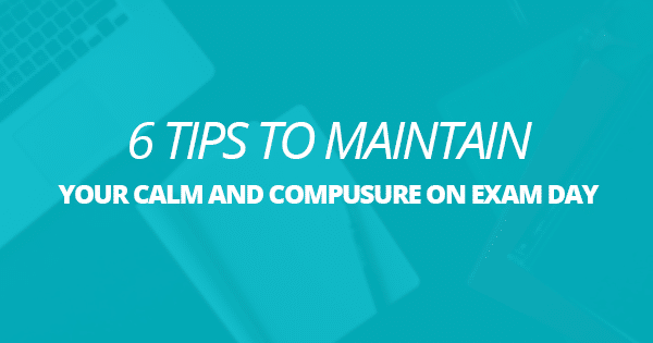 6 tips to maintain your calm and composure