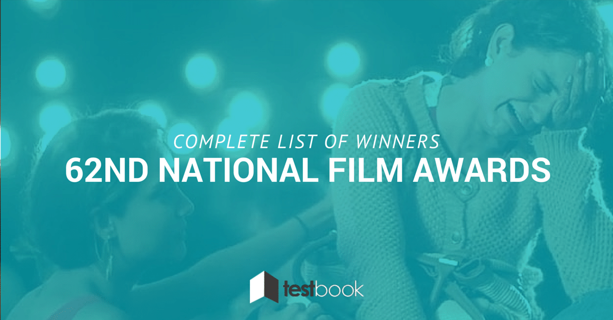 Complete list of winners of 62nd National Film Awards