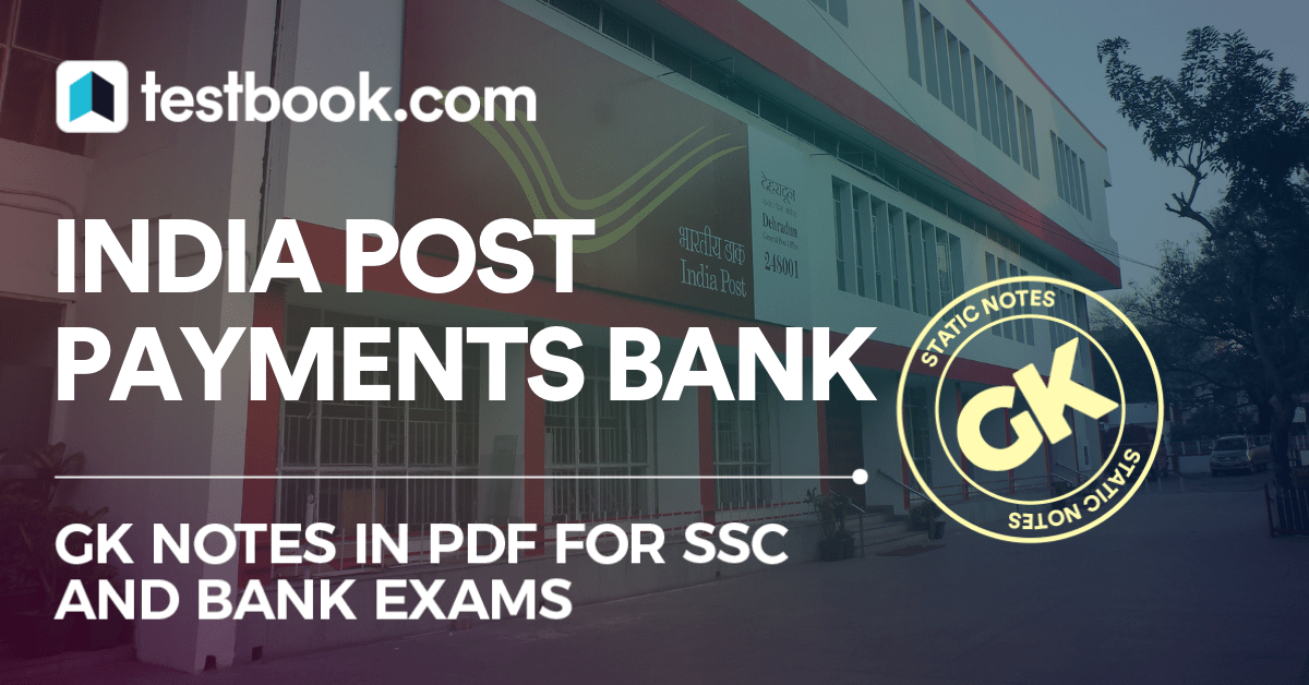 India Post Payments Bank Launched by PM Modi - GK Notes PDF! - Testbook