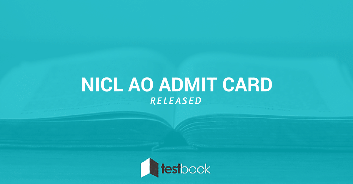 NICL AO Admit Card Released