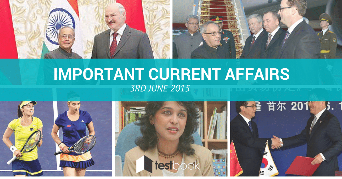 Important Current Affairs 3rd June 2015