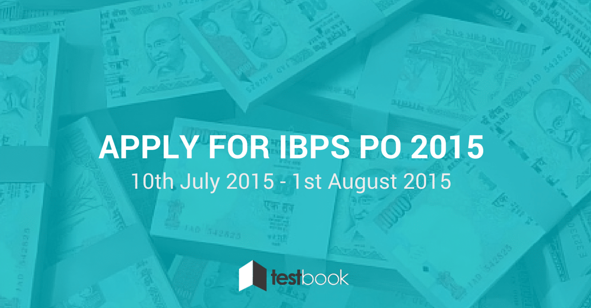 Apply for IBPS PO 2015