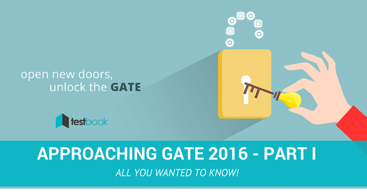 Approaching Gate 2016 Part I