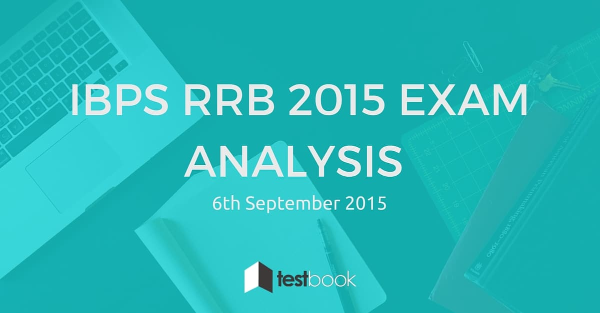 IBPS RRB 2015 Exam Analysis 6th September 2015