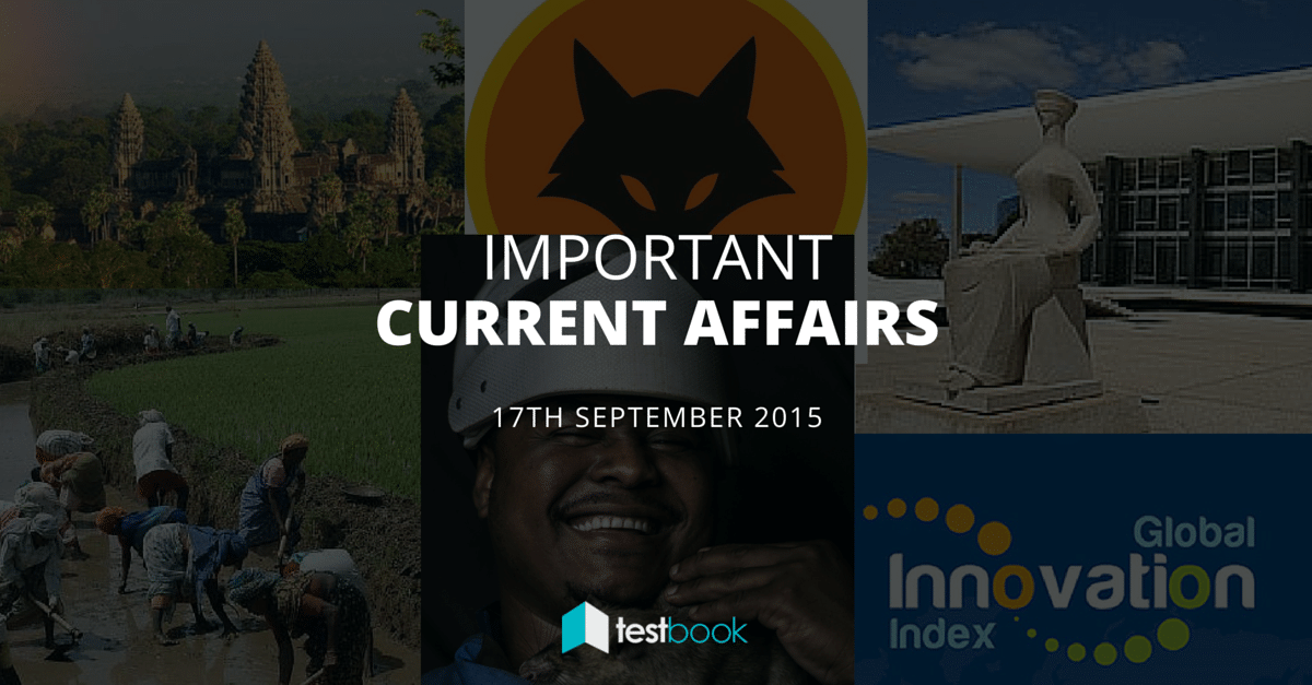 Important Current Affairs 17th September 2015