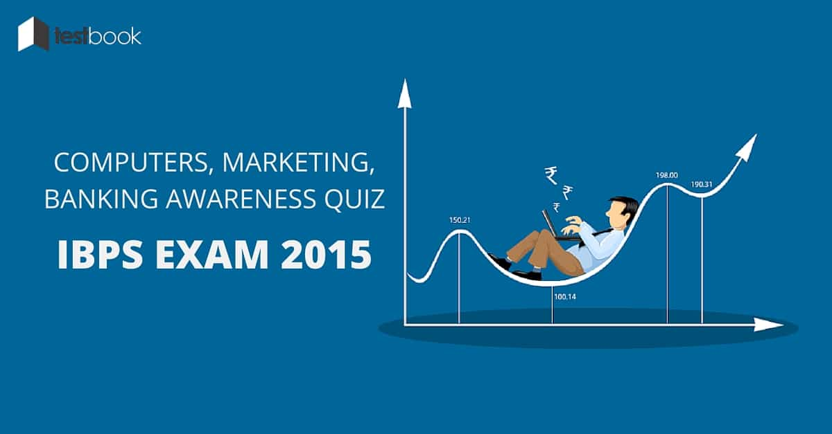 Blog Quizzes Computer, Marketing, Banking Awareness IBPS