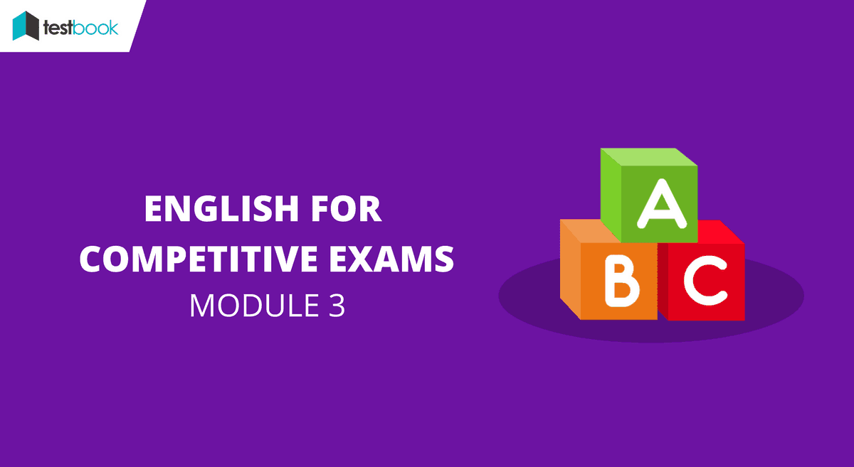 English for Competitive Exams Module 3 - SSC & Bank Exams