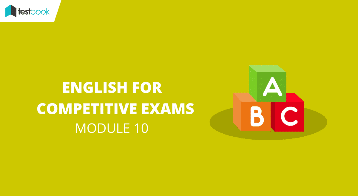 English for Competitive Exams Module 10 – SSC & Bank Exams
