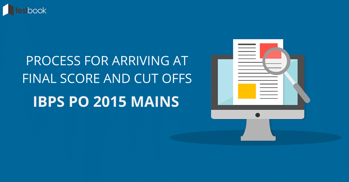 Cut offs for IBPS PO Mains 2015