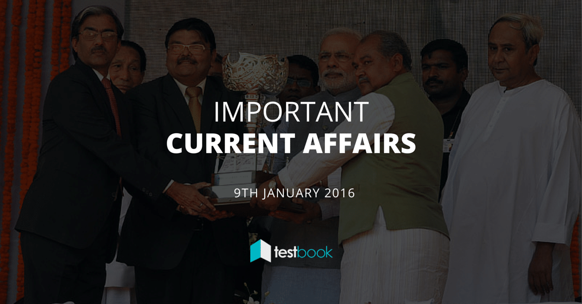 Important Current Affairs 9th January 2016 (50)