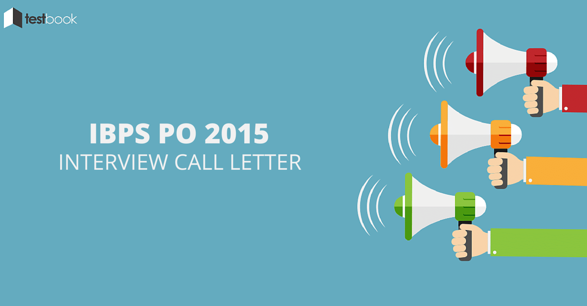 IBPS PO 2015 Interview Call Letter
