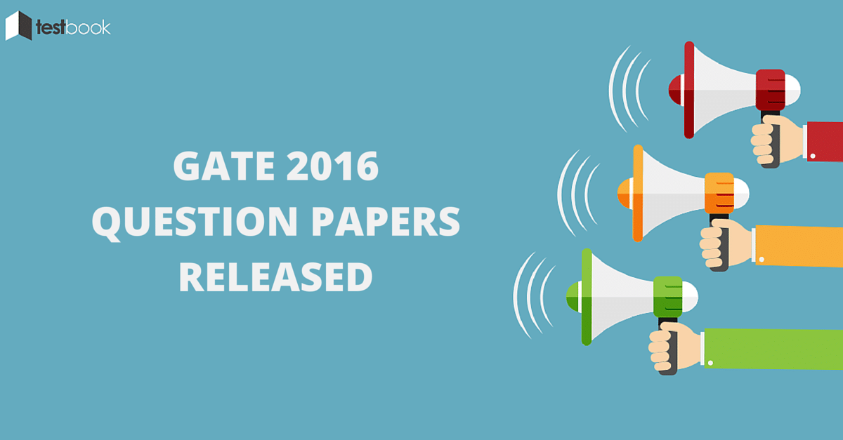 GATE 2016 Question Papers Released