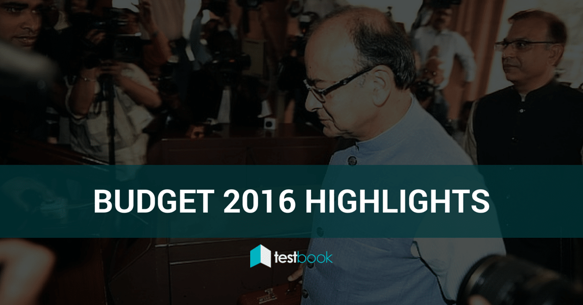 Union Budget of India 2016 -17 - The Highlights