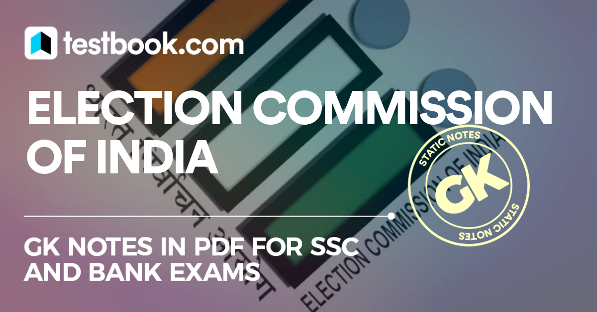 Election Commission of India - Testbook