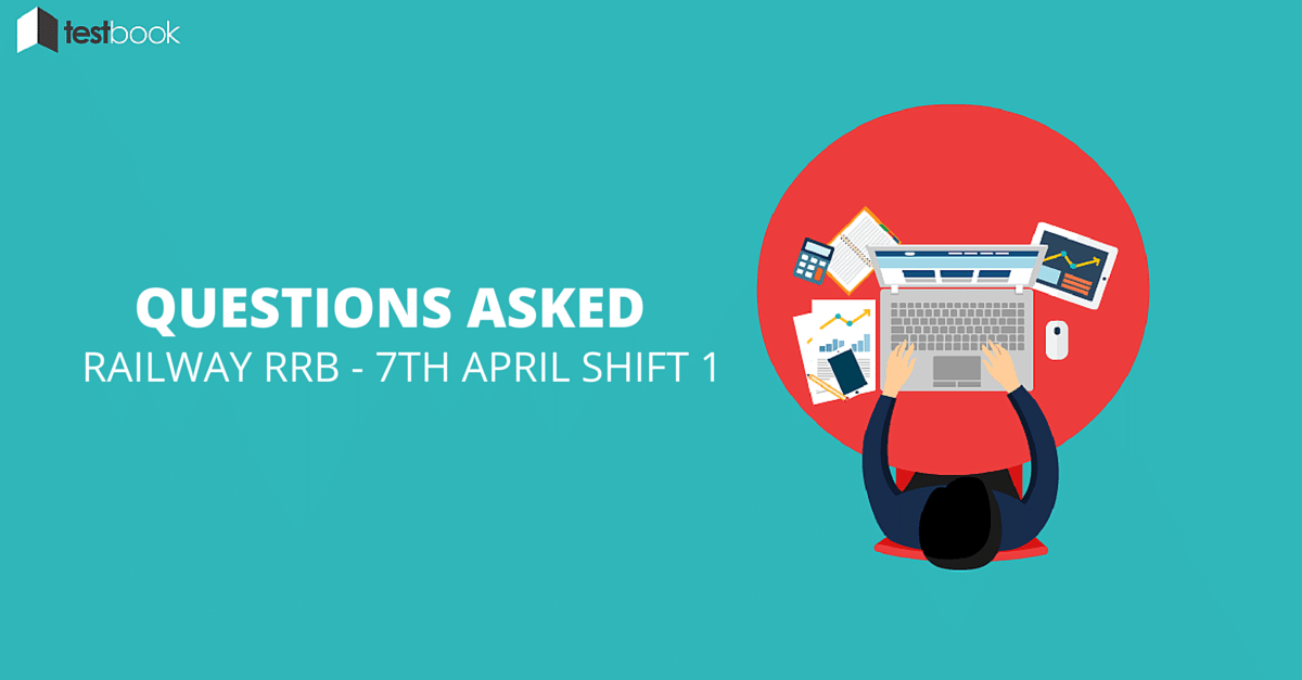 GK Questions Asked in Railway RRB Exam 7th April 2016 Shift 1