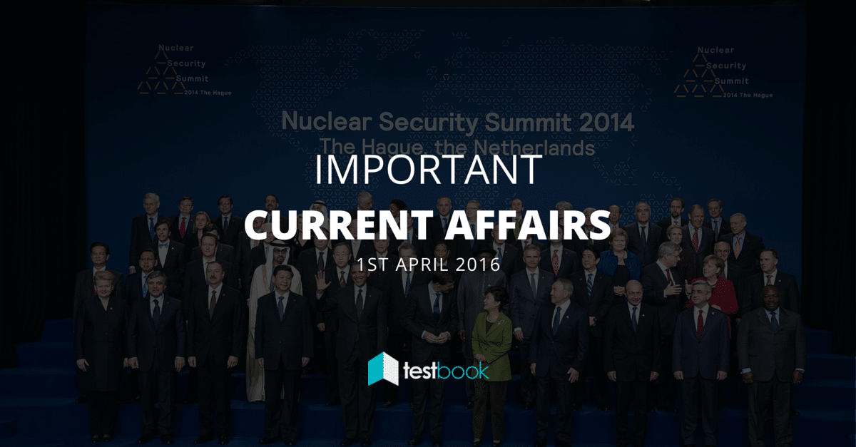 Important Current Affairs 1st April with PDF
