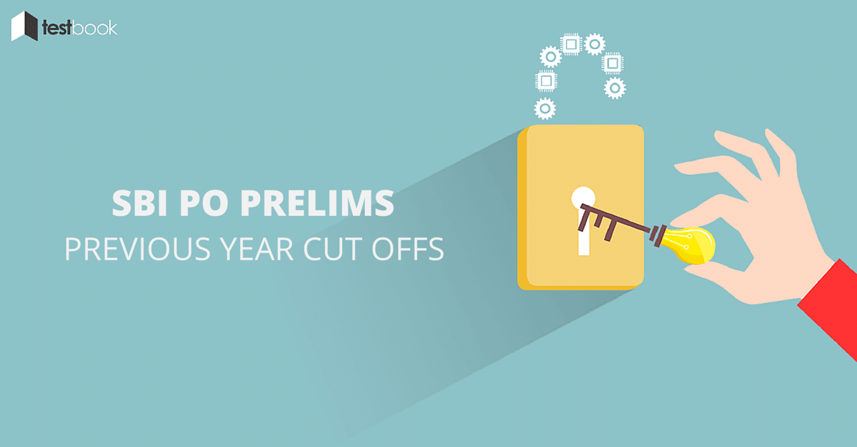Previous Years SBI PO Prelims Cut Off