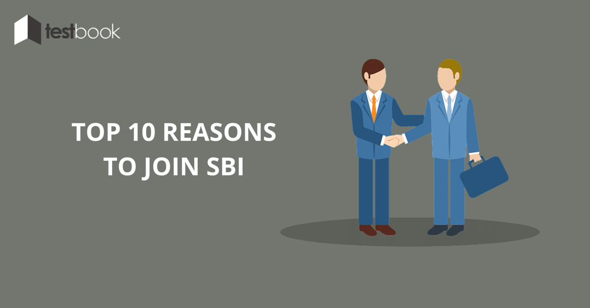 Top 10 Reasons to Join State Bank of India
