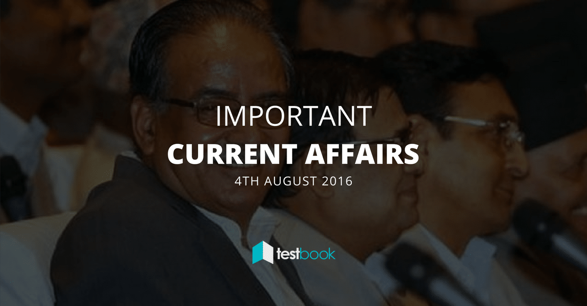Important Current Affairs 4th August 2016 with PDF