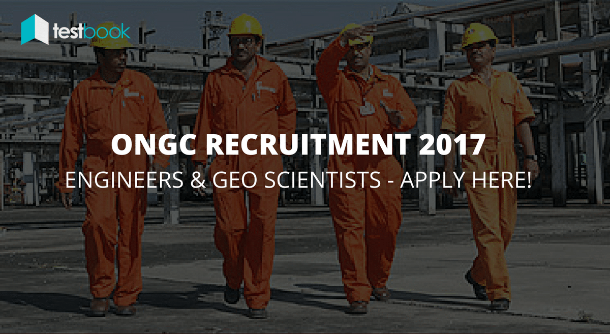 ONGC Recruitment through GATE 2017 - Engineer and Geo-Sciences Posts