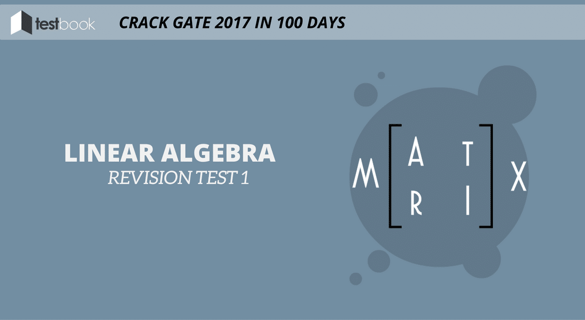 Linear Algebra Revision Test 1