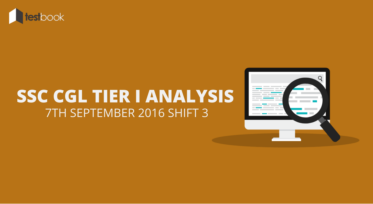 SSC CGL Tier I Analysis 7th September 2016 Shift 3