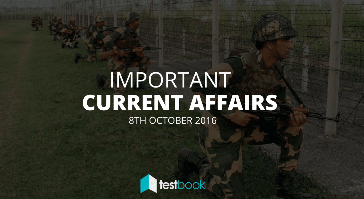 Important Current Affairs 8th October 2016 with PDF