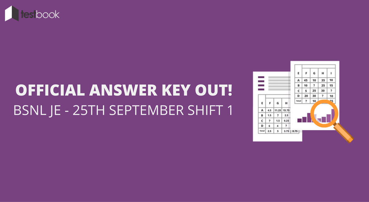 Official BSNL JE Answer Key 25th September Shift 1 Out!