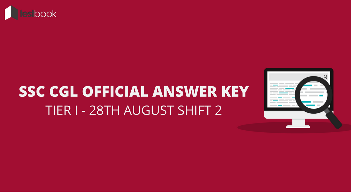 SSC CGL Official Answer Key 28th August Shift 2 - Tier I Exam