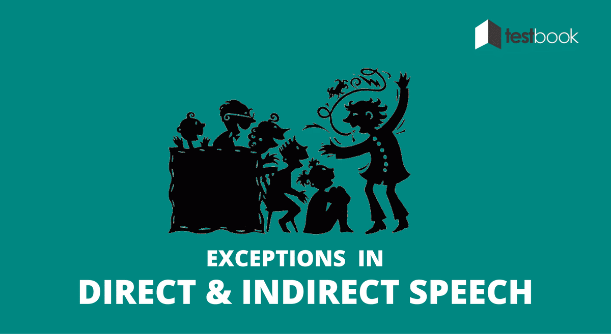 Exceptions in Direct and Indirect Speech for SSC, Banking Exams