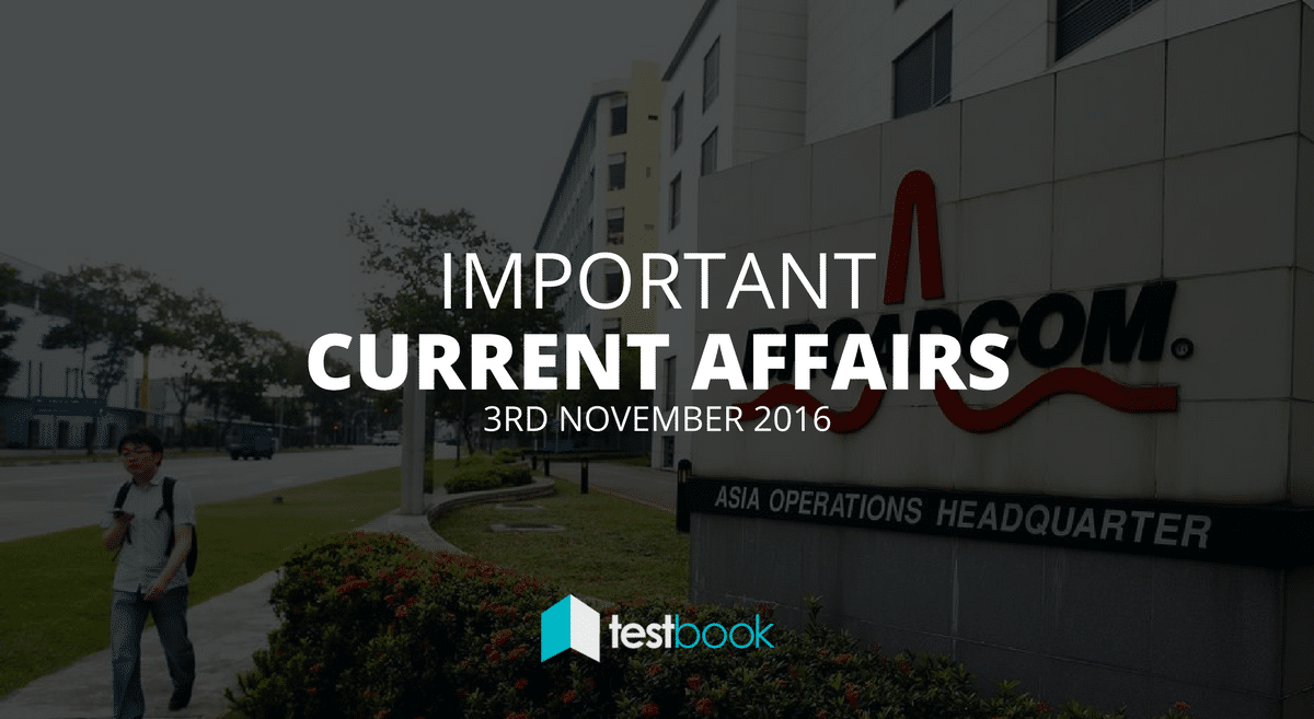 Important Current Affairs 3rd November 2016 with PDF