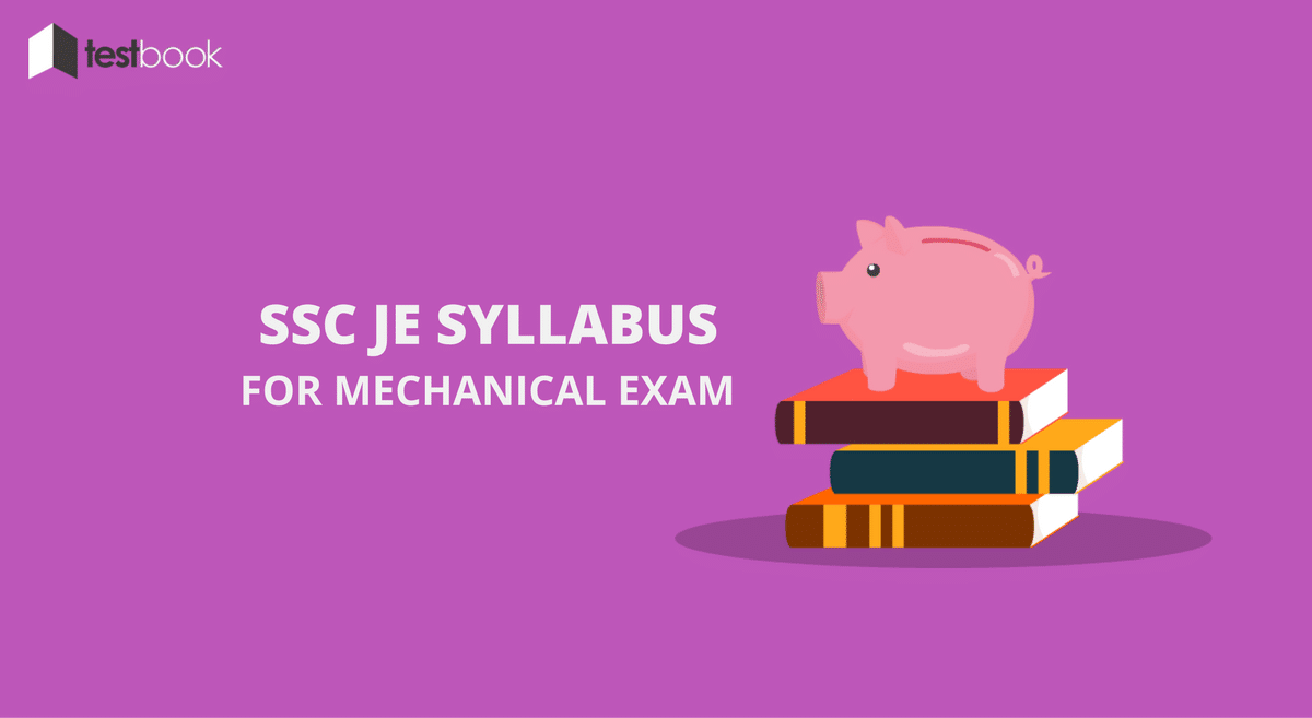 SSC JE Syllabus For Mechanical Exam With Study Guide