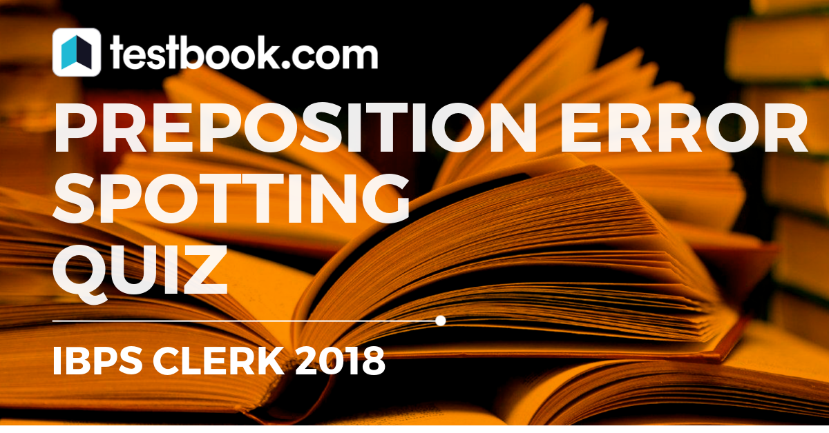 Error Spotting Quiz 6 for Banking - Testbook