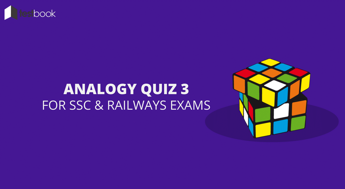 Analogy Quiz 3 for SSC & Railways Exams