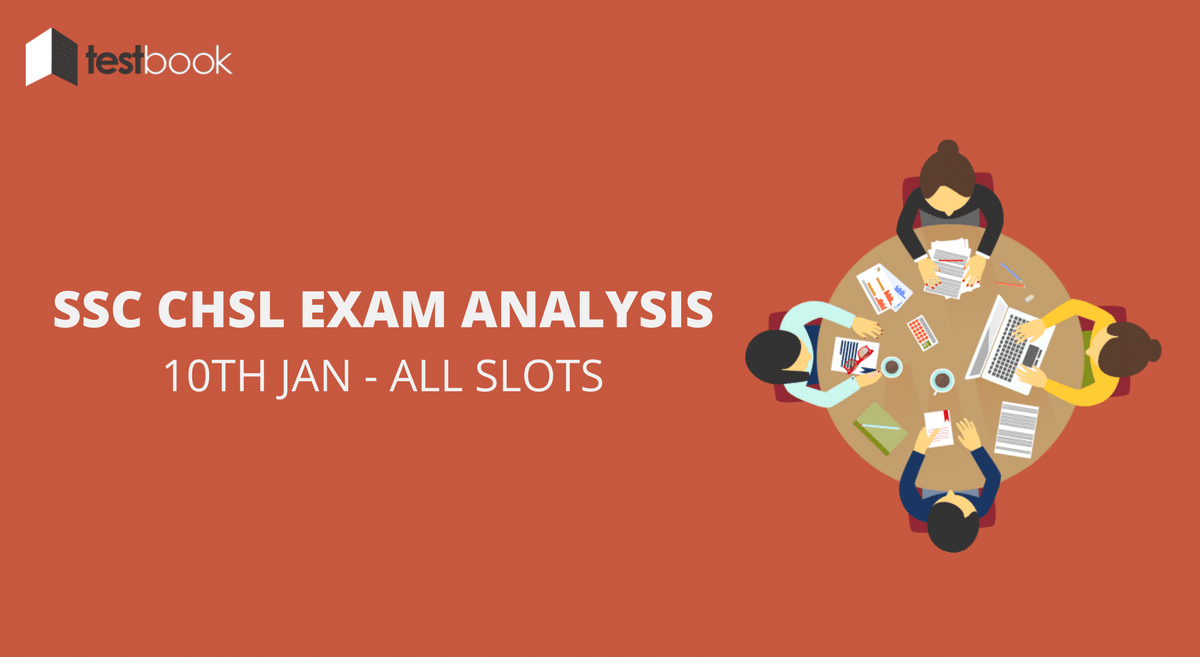 SSC CHSL Analysis 10th January 2017 - Tier I (All Slots)